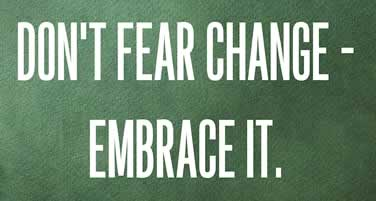 How to Overcome your Fears of Change